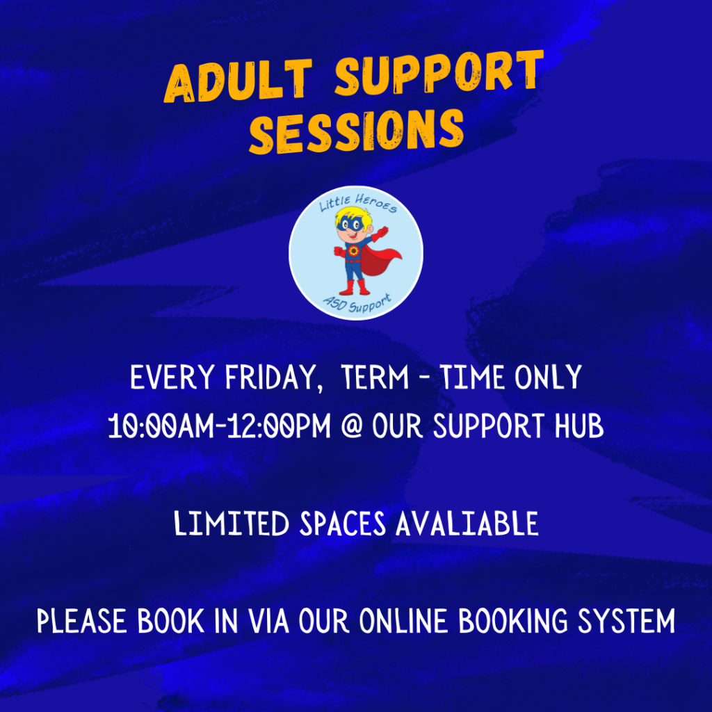 Adult Support Session @ Little Heroes ASD SUPPORT HUB | Southend-on-Sea | England | United Kingdom