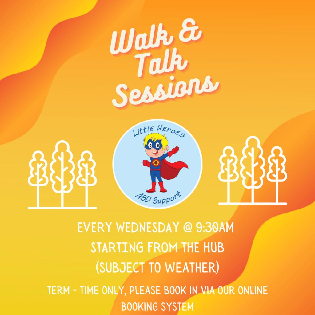 Walk and Talks @ Little Heroes ASD Support Hub